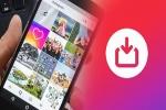 તમારા સ્માર્ટફોન પર ઇન્સ્ટાગ્રામ વિડિઓઝ ને કઈ રીતે ડાઉનલોડ કરવા