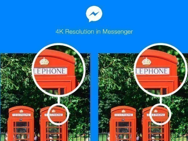 ફેસબુક હવે તમને મેસેન્જરમાં 4 કે રીઝોલ્યુશન ફોટા શેર કરવા દે છે