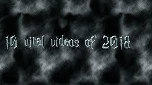 વર્ષ 2018 ના 10 વાઇરલ વિડિઓઝ